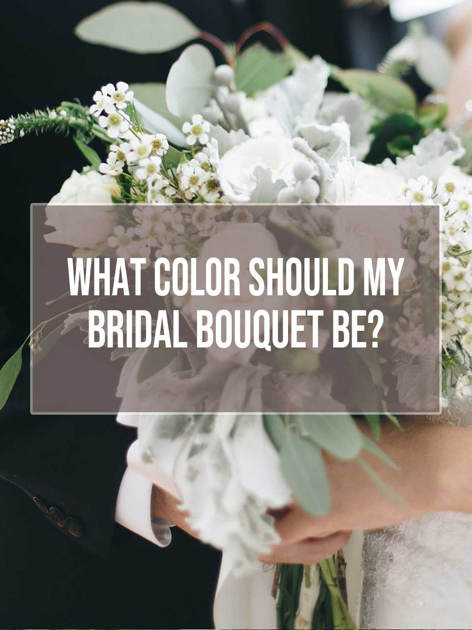 color of bridal bouquet