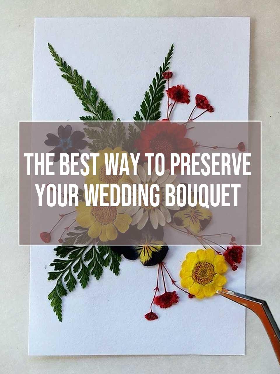 preserve-your-wedding-bouquet