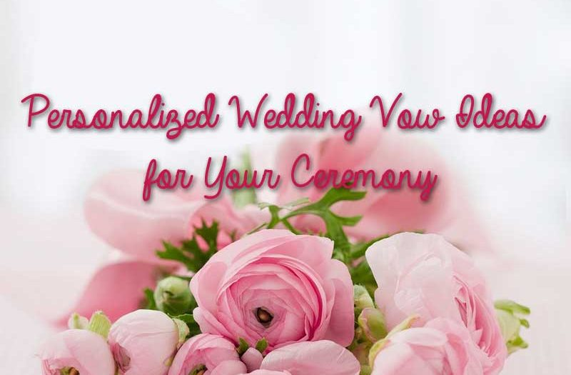 personalized wedding vow ideas