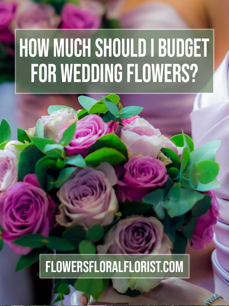 budget for wedding flowers